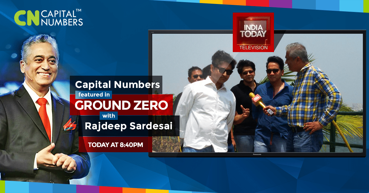 Capital Numbers featured on Ground Zero with Rajdeep Sardesai