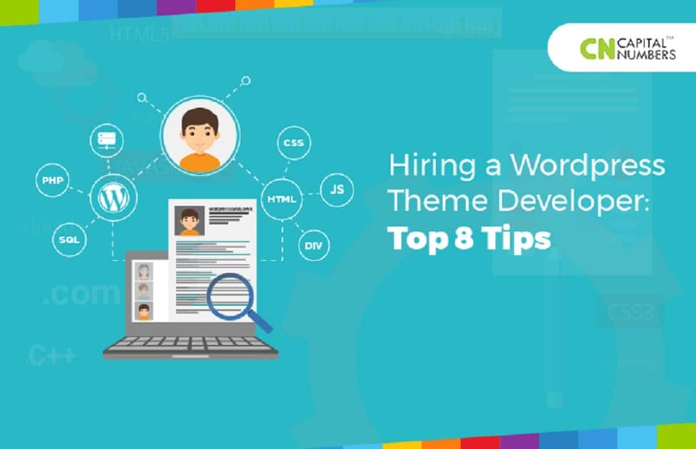Hiring a Wordpress Theme Developer: Top 8 Tips