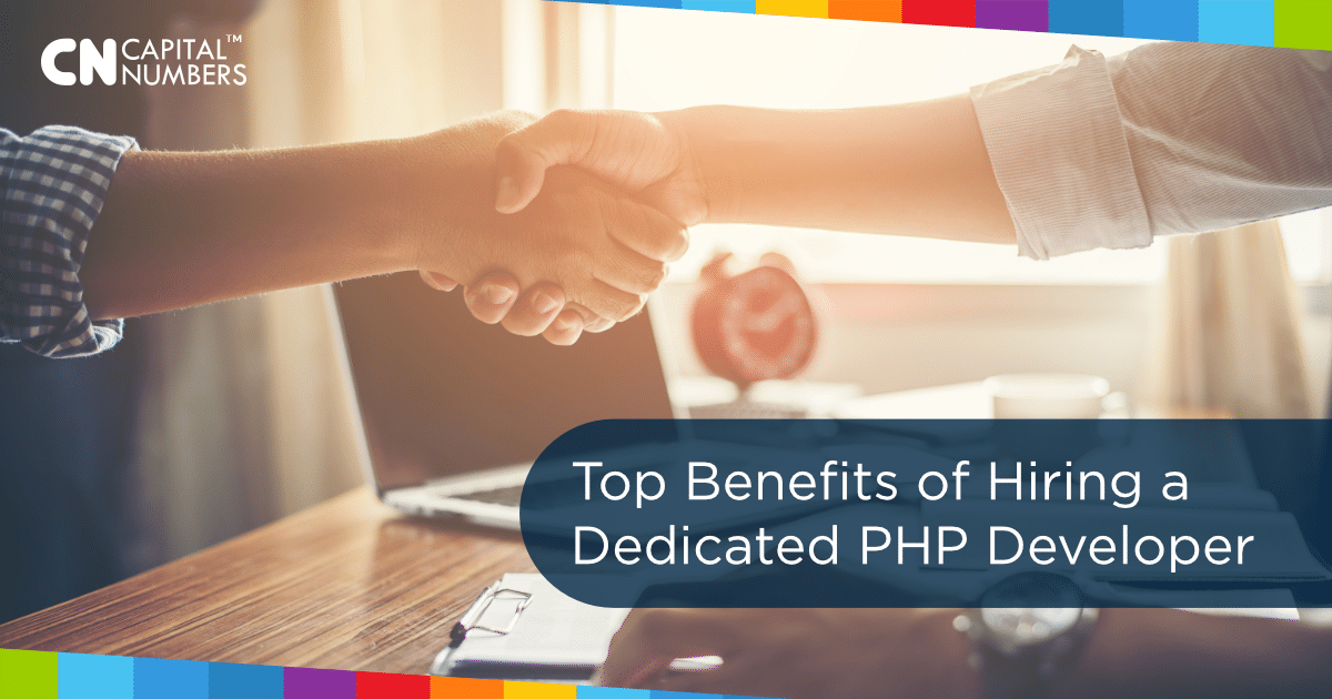 Top Benefits of Hiring a Dedicated PHP Developer