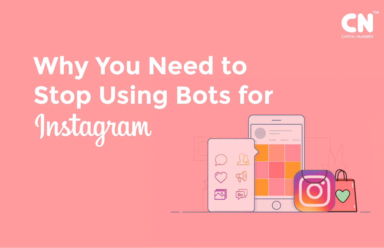 Why You Need to Stop Using Bots For Your Instagram Account?