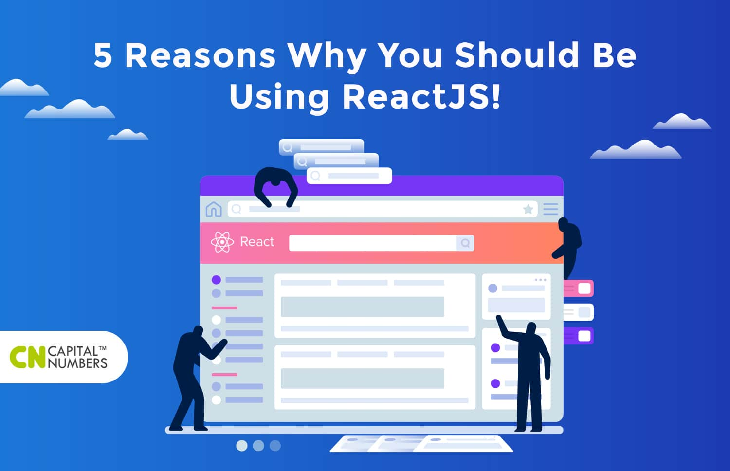5 Reasons Why You Should Be Using ReactJS!