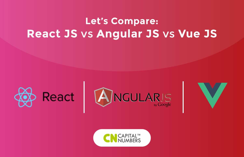 React JS vs Angular JS vs Vue JS !