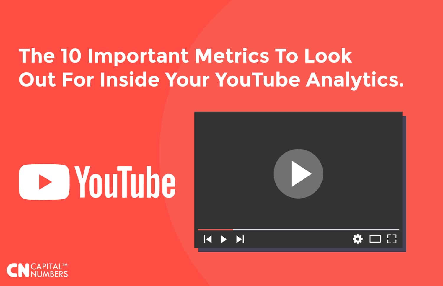 Ten Important Metrics To Look Out For Inside Your YouTube