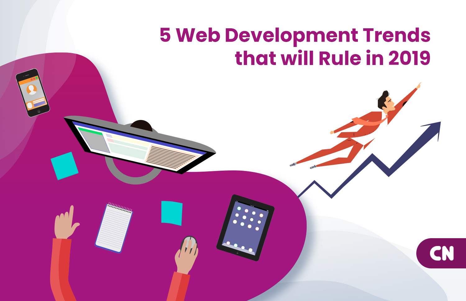 5 Web Development Trends that will Rule in 2019