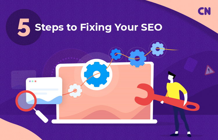 5 Steps To Fix SEO