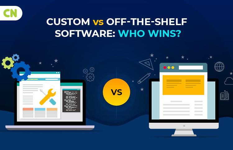 Custom Vs Off-the-Shelf Software
