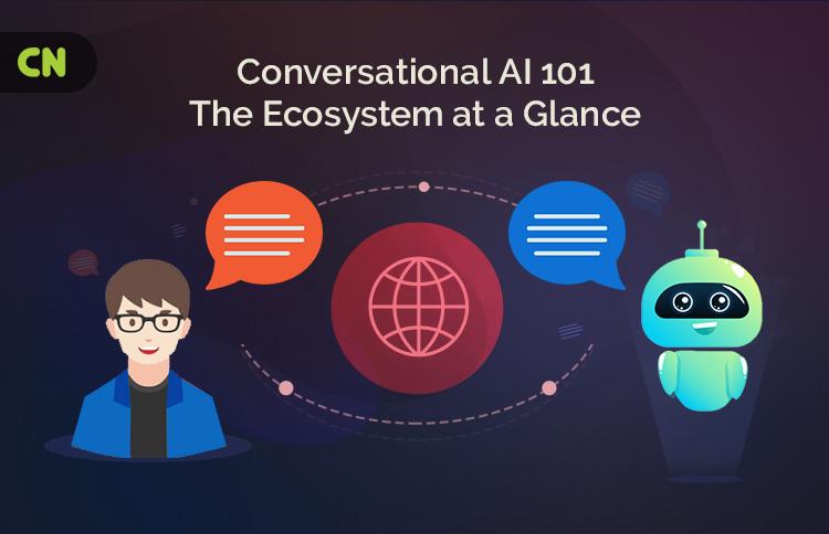 Conversational AI 101