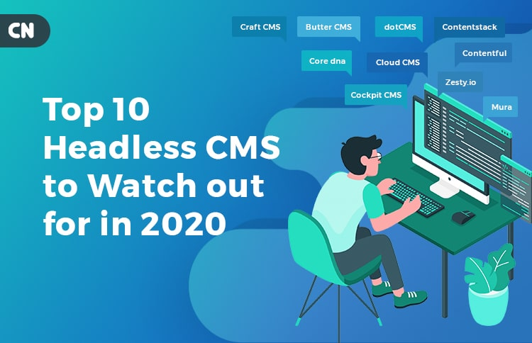 Top 10 Headless CMS in 2020