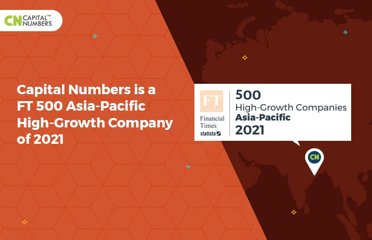 Capital Numbers is a FT 500 Asia-Pacific High-Growth Company of 2021