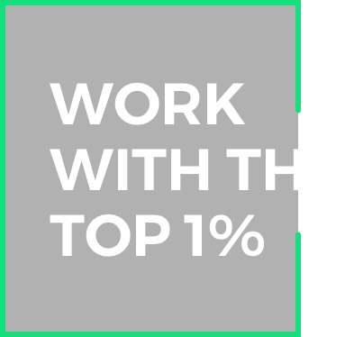 Work with the top 1%